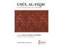 Usul al-Fiqh for the Muslim Who Isnt a Mujtahid by Shaykh Sad al-Shithry