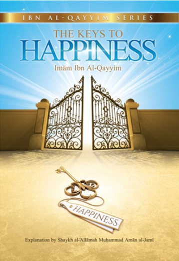 Keys to Happiness by Ibn al-Qayyim