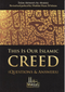 This is Our Islamic Creed by Isam Ahmad al-Makki