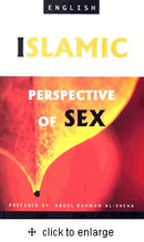 Islamic Perspective of Sex by Abdul Rahman al-Sheha