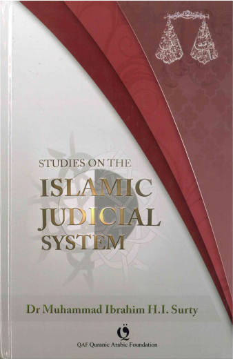Studies on The Islamic Judicial System H/B By Dr. Muhammad Ibrahim Surty