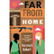 Far From Home by Naima B Roberts
