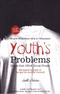 Youths Problems in the light of the Quran and Sunnah
