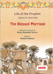 Life of the Prophet (saw): The Blessed Marriage by Safeer