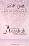 Excellence of Aaishah: The Mother of the Believers