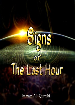 Signs of The Last Hour by Immam Al-Qurtubi