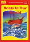 Book Five - Boats In Our World Focuses on different kinds of boats of the past and the present