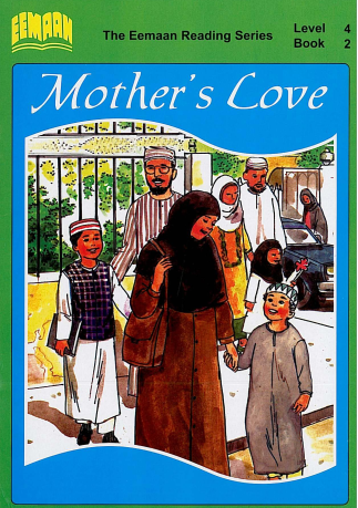 Book Two - Mothers Love Focuses on kindness and consideration received from mothers