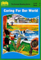 Book Six - Caring For Our World Focuses on conserving our environment.