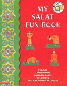 My Salat Fun Book by Tahera Kassamali