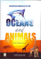 Scientific Miracles in the Oceans and Animals by Yusuf Al-Hajj Ahmed