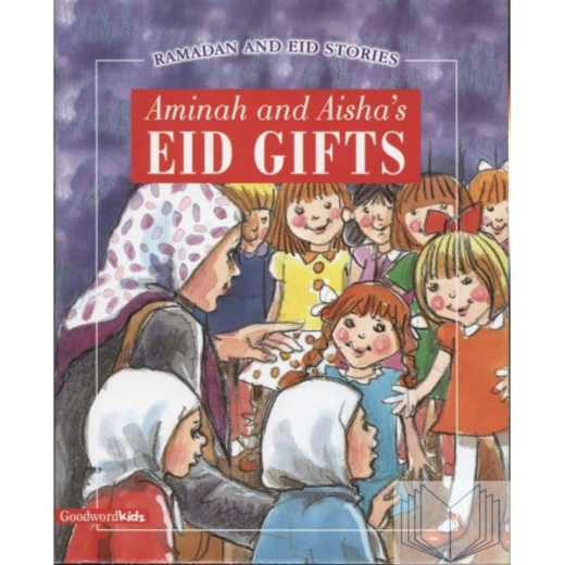 Aminah and Aishas Eid Gifts by Goodword