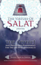 The Virtues of Salat (Prayer) and The Verdict on The One Who Abandons It By: Shaykh Salih Al-Fawzan