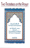 Two Treatises on the Prayer By: Imam Ibn Baz