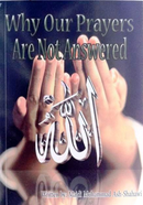 Why Our Prayers Are Not Answered By Majdi Muhammad Ash-Shahawi