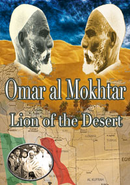 Omar Al Mokhtar: Lion of The Desert By Dr Ali Muhammad As-Salabi
