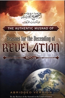 The Authentic Musnad of Reasons for The Descending of Revelation By Shaikh Muqbil Ibn Haadi Al-Waadiee