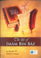 The Life of Imam Bin Baz by Shaykh, Dr Fahad al-Fuhayd