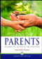 Loving Our Parents: Stories of Duties and Obligations by Abdul Malik Mujahid