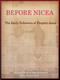 Before Nicea: The Early Followers of Prophet Jesus