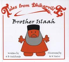 Tales from Dhikarville: Brother Islaah