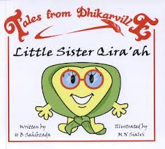 Tales from Dhikarville: Little Sister Qiraah