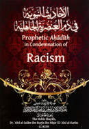 Prophetic Ahadith in Condemnation of Racism by Dr Abd al-Salam Ibn Burjis