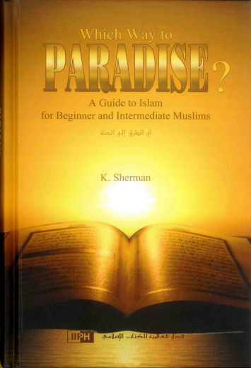 Which Way to Paradise by: K. Sherman