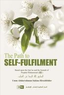 The Path to Self-Fulfilment by Sakina Hirschfelder