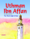 Uthman ibn Affan The Third Caliph