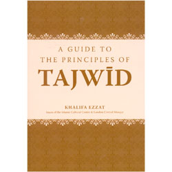 A Guide to the Principles of Tajwid by Khalifa Ezzat