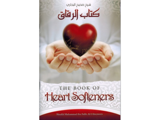 The Book of Heart Softeners by Shaykh ibn al-Uthaymeen