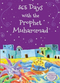365 Days with the Prophet by Goodword