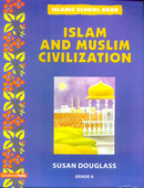 Islam and Muslim Civilisation by Susan Douglass