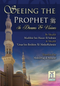 Seeing the Prophet in Dreams and Visions by Shaykh Mashur ibn Hasan Al-Salman