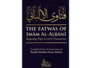 The Fatwas of Imam al-Albani Regarding Fiqh, Creed and Transactions (See special notes in description)