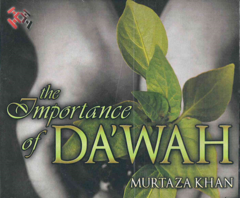 The Importance of Dawah CD by Murtaza Khan