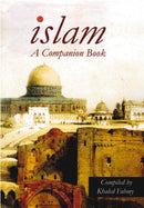 Islam a Companion Book Compiled by Khaled Fahmy