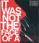 It Was Not The Face of a Liar CD by Shaikh Asim Al-Hakeem