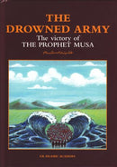 The Drowned Army by UK Islamic Academy