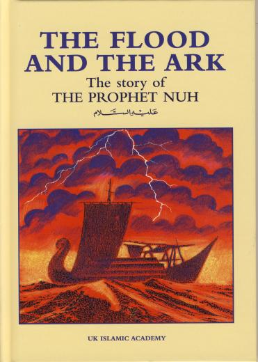 The Flood and the Ark by UK Islamic Academy