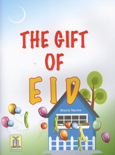 The Gift of Eid by Shazia Nazlee