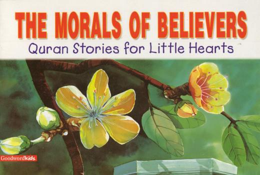 The Morals of Believers by Saniyasnain Khan