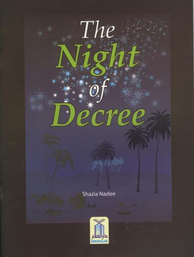 The Night of Decree by Shazia Nazlee