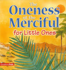 The Oneness of the Merciful by Saniyasnain Khan