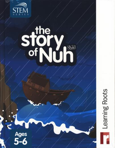 The Story of Nuh (AS) for Ages 5-6 by Learning Roots