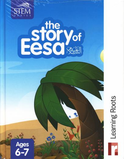 The Story of Eesa (AS) for Ages 6-7 by Learning Roots