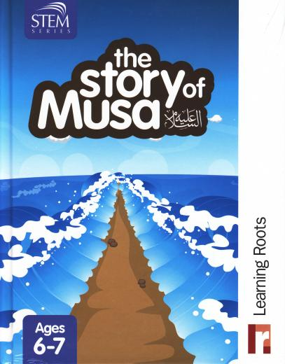 The Story of Musa (AS) for Ages 6-7 by Learning Roots