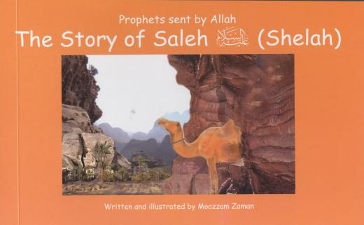 The Story of Saleh (Shelah) AS by Moazzam Zaman
