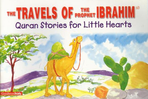 Travels of Prophet Ibrahim by Saniyasnain Khan